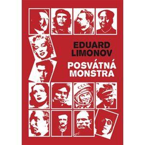 Posvátná monstra - Eduard Limonov