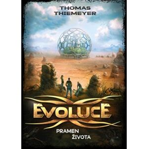 Evoluce - Pramen života - Thomas Thiemeyer