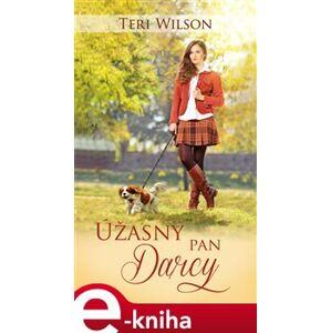 Úžasný pan Darcy - Teri Wilson