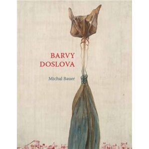 Barvy doslova - Michal Bauer