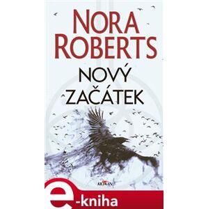 Nový začátek - Nora Roberts