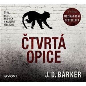 Čtvrtá opice - J. D. Barker