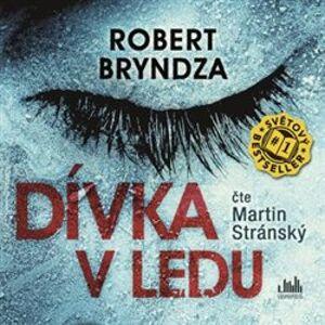 Dívka v ledu, CD - Robert Bryndza