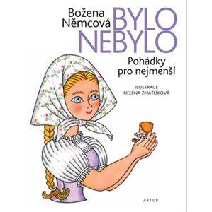 Bylo nebylo - Božena Němcová