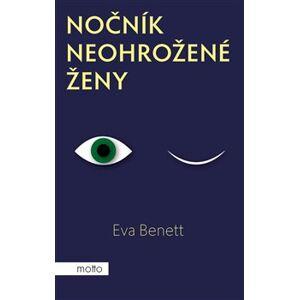 Nočník neohrožené ženy - Eva Benett
