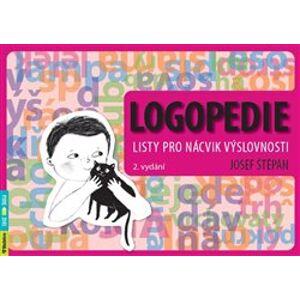 Logopedie. listy pro nácvik výslovnosti - Josef Štěpán