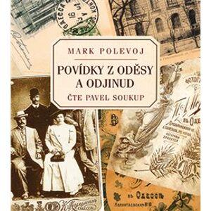 Povídky z Oděsy a odjinud, CD - Mark Polevoj