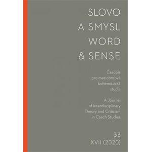 Slovo a smysl 33/ Word & Sense 33