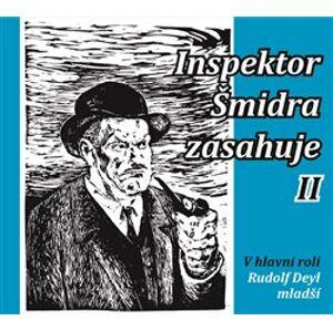 Inspektor Šmidra zasahuje II. - Ilja Kučera, Miroslav Honzík