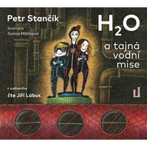 H2O a tajná vodní mise, CD - Petr Stančík
