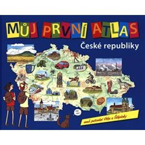 Můj první atlas ČR. aneb putování Vítka a Štěpánky - Vít Štěpánek