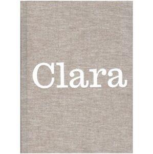 Clara. Clara Istlerová, práce a život - Anežka Minaříková