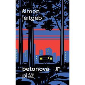 Betonová pláž - Šimon Leitgeb