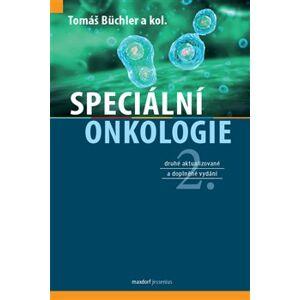 Speciální onkologie - Tomáš Büchler, a kolektiv autorů