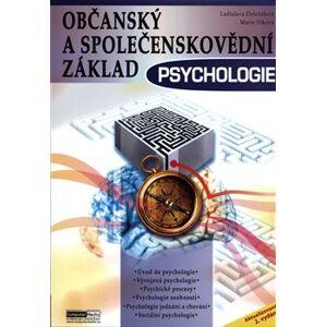 Občanský a společenskovědní základ - Psychologie - Ladislava Doležalová, Marie Vlková