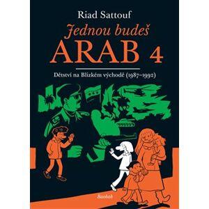 Jednou budeš Arab 4. Dětství na Blízkém východě (1987-1992) - Riad Sattouf
