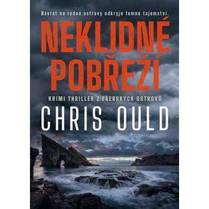 Neklidné pobřeží - Chris Ould