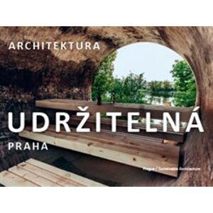 Praha / Udržitelná architektura. architektura - Dan Merta