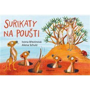Surikaty na poušti - Ivona Březinová