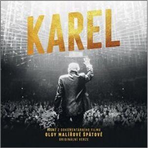 Karel. Komplet songů z dokumentárního filmu o fenoménu Gott - Karel Gott