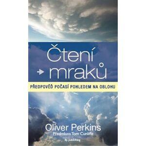 Čtení mraků. předpověď počasí pohledem na oblohu - Oliver Perkins