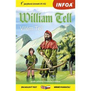 Četba pro začátečníky - William Tell (A1-A2) - Friedrich Schiller