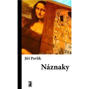 Náznaky - Jiří Pavlík