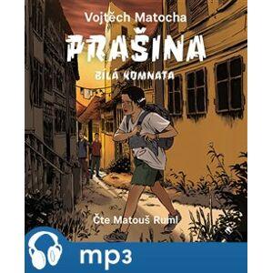 Prašina - Bílá komnata, mp3 - Vojtěch Matocha