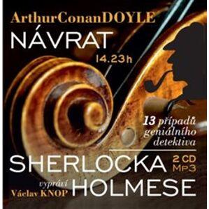 Návrat Sherlocka Holmese. 13 případů geniálního detektiva - Arthur Conan Doyle
