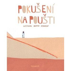 Pokušení na poušti - Ivana Pecháčková