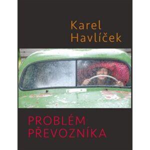 Problém převozníka - Karel Havlíček