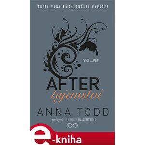Tajemství. After 3 - Anna Todd