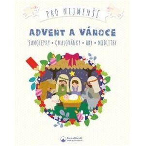 Advent a Vánoce pro nejmenší. Samolepky, omalovánky, hry, modlitby