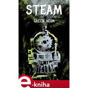 Steam - Green Scum