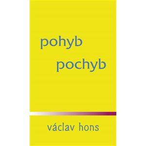 pohyb pochyb - Václav Hons