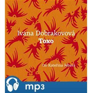 Toxo, mp3 - Ivana Dobrakovová