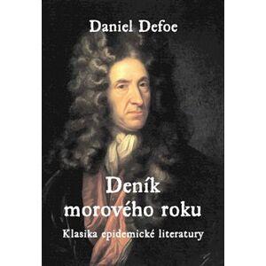 Deník morového roku. Klasika epidemické literatury - Daniel Defoe