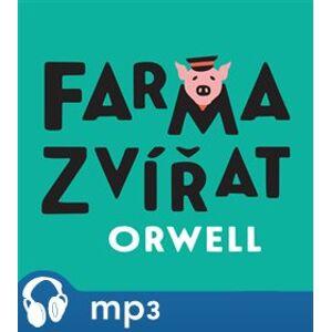 Farma zvířat, mp3 - George Orwell