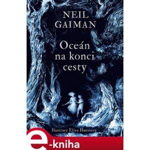 Oceán na konci cesty - Neil Gaiman e-kniha