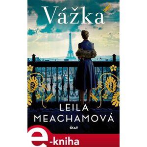 Vážka - Leila Meachamová