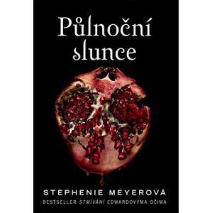 Půlnoční slunce - Stephenie Meyerová
