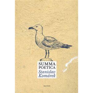 Summa poetica - Stanislav Komárek