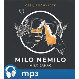 Milo nemilo - Milo Janáč