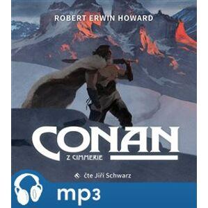 Conan z Cimmerie - Robert Ervin Howard