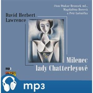 Milenec Lady Chatterleyové, mp3 - David Herbert Lawrence