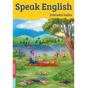 Speak English - Základní kniha - Helena Flámová