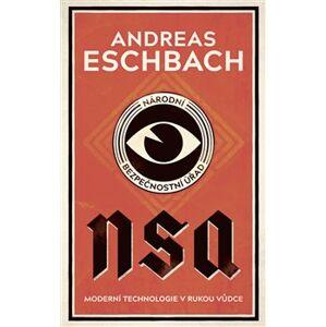 NSA: Národní bezpečnostní úřad - Andreas Eschbach