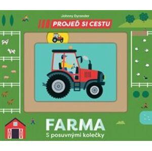 Projeď si cestu - Farma - Johnny Dyrander