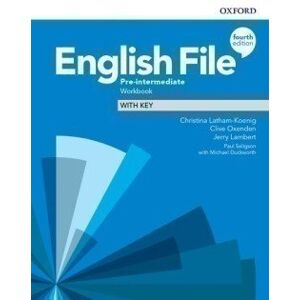 English File Fourth Edition Pre-Intermediate Workbook with Answer Key - Jerry Lambert, Clive Oxenden, Christina Latham-Koenig