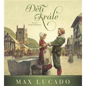 Děti krále - Max Lucado